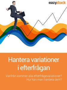 Hantera variationeri efterfrågan, förbättra företagets resultat